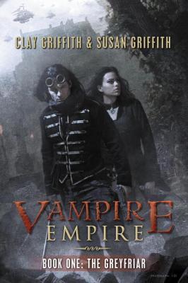 The Greyfriar (Vampire Empire, #1)