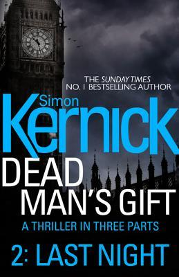 Dead Man's Gift: Last Night (Part 2)