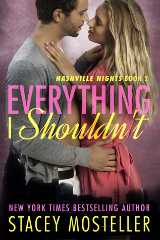 Everything I Shouldn't by Stacey Lewis