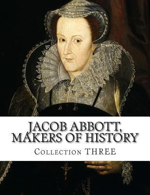 Jacob Abbott, Makers of History