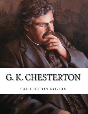 G.K. Chesterton: Collection Novels