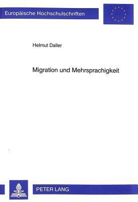 Migration Und Mehrsprachigkeit: Der Sprachstand Turkischer Ruckkehrer Aus Deutschland (German Edition)