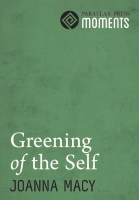Greening of the Self
