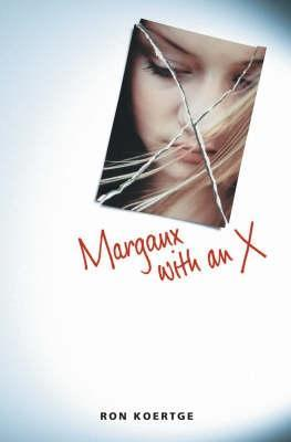 margaux with an x by ron koertge