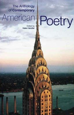 The Anthology of Contemporary American Poetry by Helen Vendler