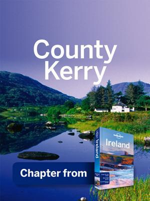 Lonely Planet County Kerry: Chapter from Ireland Travel Guide