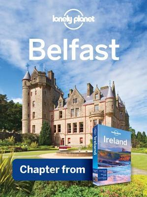 Belfast: Chapter from Ireland Travel Guide