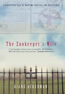 book review the zookeeper s wife The paperback of the summary, analysis, and review of diane ackerman's the zookeeper's wife by start publishing notes at barnes & noble free shipping.