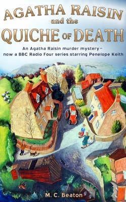 Agatha Raisin and the Quiche of Death (Agatha Raisin, #1)