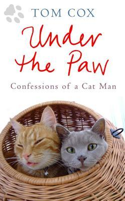 Under the Paw by Tom  Cox