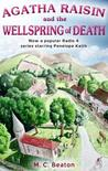 Agatha Raisin and the Wellspring of Death by M.C. Beaton