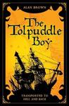 Tolpuddle Boy: Transported to Hell and Back