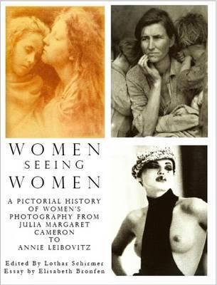 Women Seeing Women by Elisabeth Bronfen