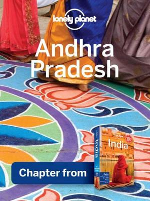 Lonely Planet Andhra Pradesh: Chapter from India Travel Guide