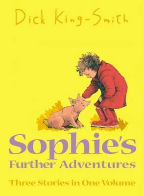 Sophies further adventures by dick king smith fandeluxe Choice Image
