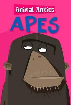 Animal Antics Apes
