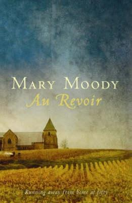 Au Revoir by Mary Moody