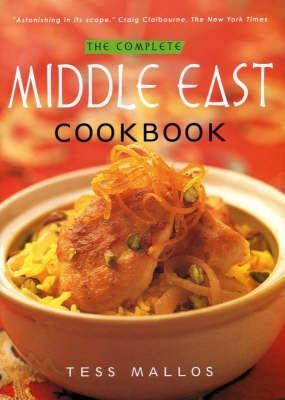 The complete middle east cookbook by tess mallos forumfinder Image collections