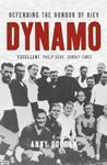 Dynamo: Defending the Honour of Kiev