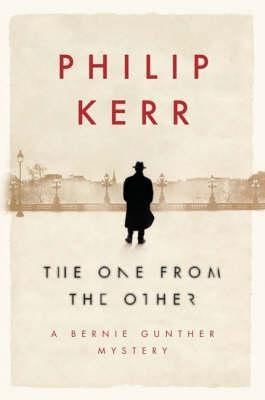 The One from the Other by Philip Kerr