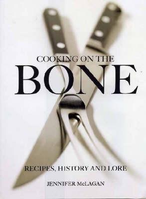 Cooking on the Bone by Jennifer McLagan
