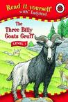 The Three Billy Goats Gruff (Read It Yourself   Level 1)