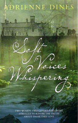 Soft Voices Whispering (Transita) by Adrienne Dines
