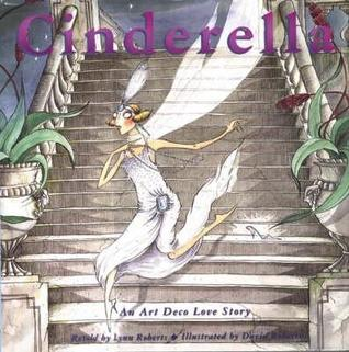 Cinderella: an art deco love story by Lynn Roberts