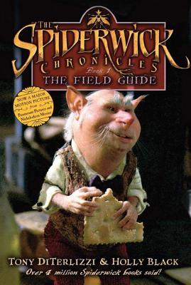 The Field Guide (The Spiderwick Chronicles, #1)