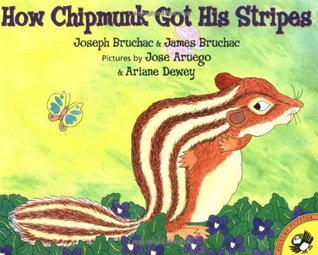 Ebook How Chipmunk Got His Stripes by Joseph Bruchac TXT!