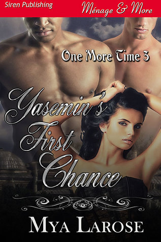 Yasemin's First Chance (One More Time, #3)