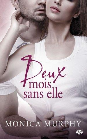 Deux Mois Sans Elle (One Week Girlfriend, #2)