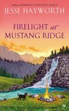 Firelight at Mustang Ridge (Mustang Ridge, #4)