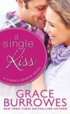 A Single Kiss by Grace Burrowes