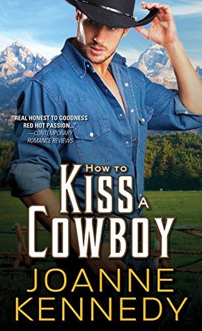 How to Kiss a Cowboy (Cowboys of Decker Ranch, #2)