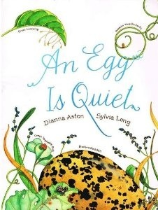 Ebook An Egg Is Quiet by Dianna Hutts Aston read!