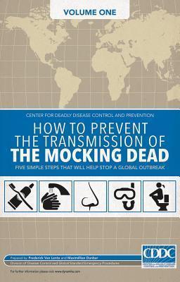 The Mocking Dead Volume 1 by Fred Van Lente