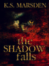 The Shadow Falls (Witch-Hunter, #3)