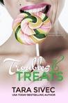 Troubles & Treats