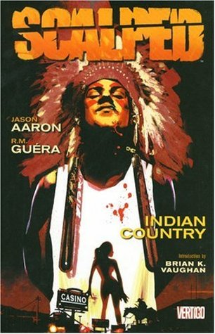 Scalped, Vol. 1: Indian Country (Scalped, #1)