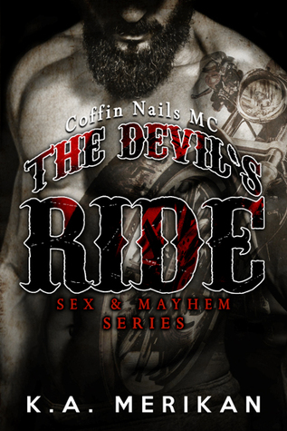 The Devil's Ride: Coffin Nails MC (Sex & Mayhem #2)
