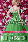 My Fair Duchess (Once Upon a Rogue, #1)