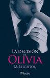 La decisión de Olivia by Michelle Leighton