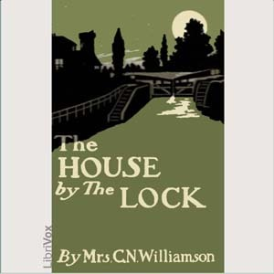 The House by the Lock (Librivox Audiobook)