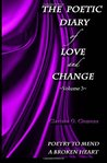The Poetic Diary of Love and Change: Volume 3