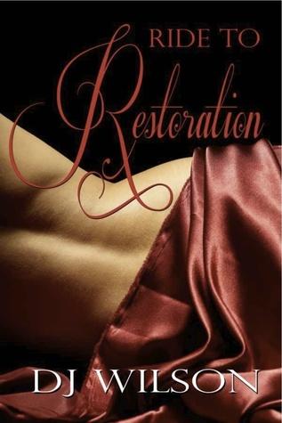 Ride To Restoration ( Ride, #2)