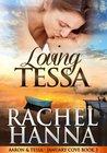 Loving Tessa: Aaron & Tessa (January Cove, #2)