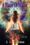 A Blaze of Magic (Chosen Saga, #2)