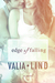 Edge of Falling (Falling #2) by Valia Lind
