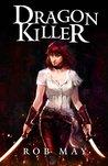 Dragon Killer (Reckoning of Dragons #1)